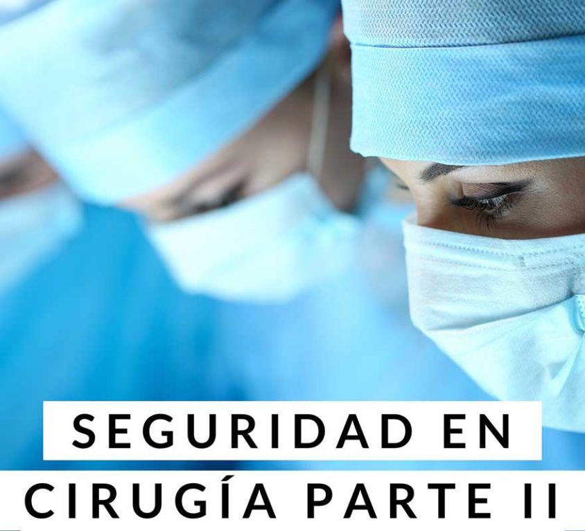 Seguridad en Cirugía II - Dr Marco Romeo